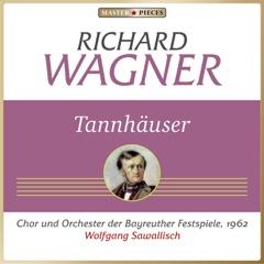 Richard Wagner: Tannhäuser, WWV 70