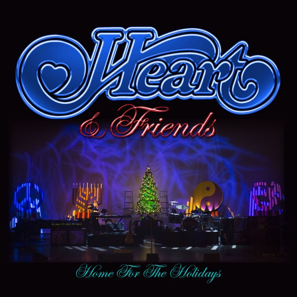 Heart & Friends: Home for the Holidays (Live)