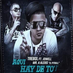 Aquí Hay De to (feat. Jowell & Alexis) - Single Mp3 Download