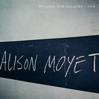 Minutes and Seconds (live) - Alison Moyet