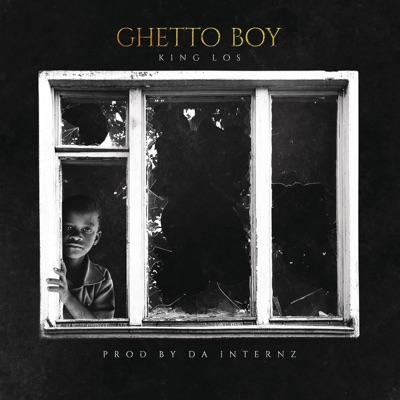 Ghetto Boy - Single - King Los