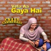 Vela Aa Gaya Hai (Original Motion Picture Soundtrack) - Single