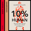Alanna Collen - 10% Human: How Your Body's Microbes Hold the Key to Health and Happiness (Unabridged) portada