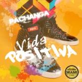 Vida Positiva (Remixes)