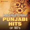 Unforgettable Punjabi Hits of 90 s