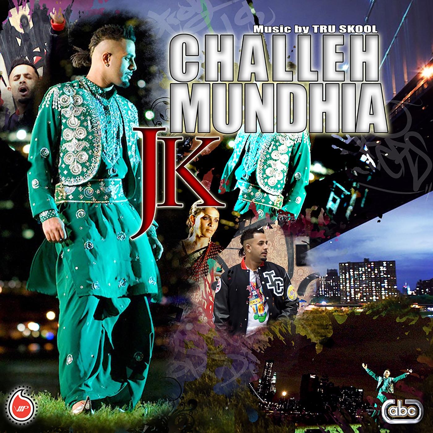 Challeh Mundhia - Single