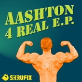 aashton - 4 Real (Original Mix)