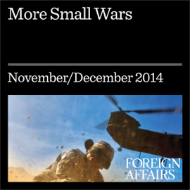 More Small Wars: Counterinsurgency Is Here to Stay (Unabridged) audiobook