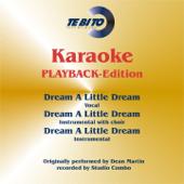 [Download] Dream a Little Dream (Karaoke Version) [Instrumental Playback-Version] [Originally Performed By Dean Martin] MP3