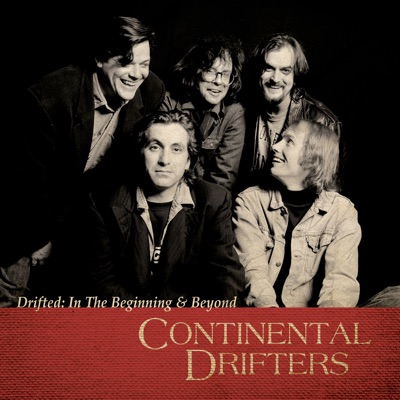 Drifted: In the Beginning & Beyond - Continental Drifters