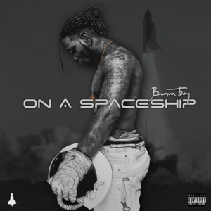 Burna Boy - On a Spaceship