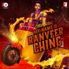 My Name Is Ranveer Ching Single