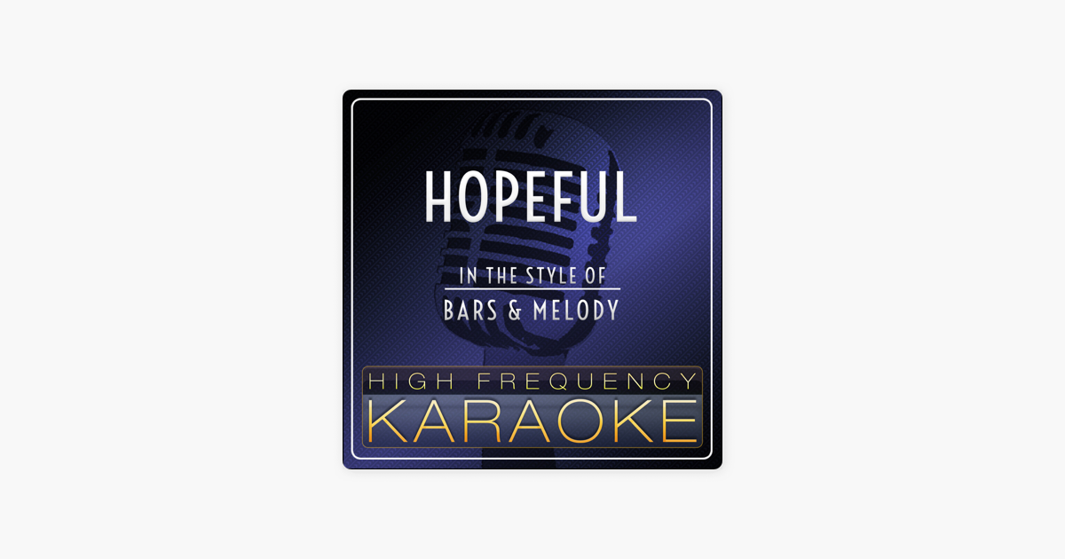 bars and melody hopeful lyrics mp3 download