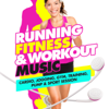 Running, Fitness & Workout Music (Cardio, Jogging, Gym, Training, Pump & Sport Session) - Various Artists