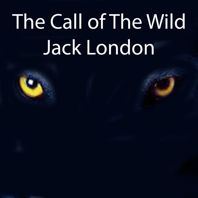 an analysis of the novel call of the wild by jack london One of the best dog stories in the world is the call of the wild by jack london the story revolves around this massive and powerful dog called buck the story revolves around this massive and powerful dog called buck.