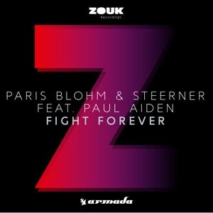 Paris Blohm & Steerner - Fight Forever feat. Paul Aiden