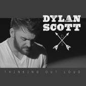 Dylan Scott - Thinking Out Loud
