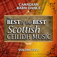 Canadian Barn Dance: The Best of the Best Scottish Ceilidh Music, Vol. 5 by John Carmichael & His Band on Apple Music
