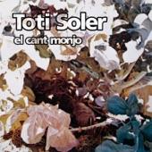 Toti Soler - Buscant On No N'hi Ha
