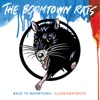 Back To Boomtown: Classic Rats Hits