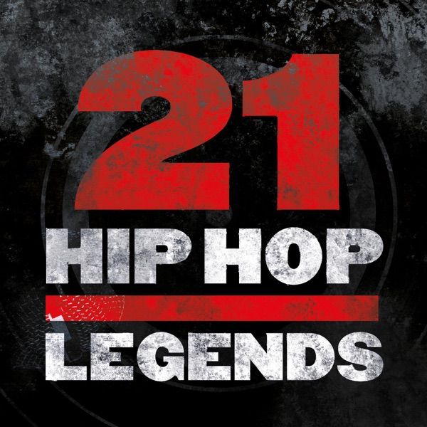 Various Artists - 21 Hip-Hop Legends album wiki, reviews