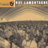 Live from Bonnaroo 2005 - EP, Ray LaMontagne