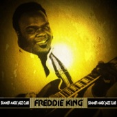 Freddie King - If You Believe (In What You Do)