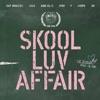 Skool Luv Affair ジャケット写真