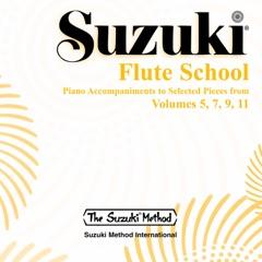Suzuki Flute School, Vols. 5, 7, 9 & 11 (Selections) [Piano Accompaniment]