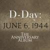 D-Day: The Anniversary Album
