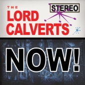 The Lord Calverts - I Need a Little Kiss