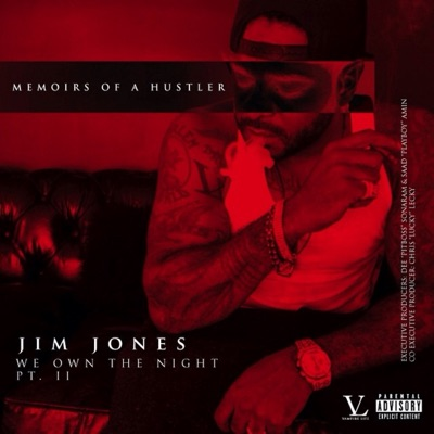 We Own the Night Pt. 2: Memoirs of a Hustler MP3 Download