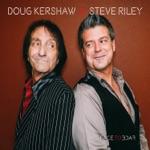 Doug Kershaw & Steve Riley - Mon Chapeau