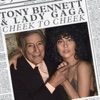 Cheek to Cheek, Tony Bennett & Lady Gaga