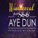 Aye Dun (feat. Skuki) - Wande Coal
