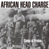 Songs of Praise, African Head Charge