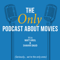 Podcast cover art for The ONLY Podcast about Movies
