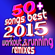 50+ Songs Best 2015 Workout & Running Remixes (Ideal for Gym, Fitness, Cardio, Aerobics, Spin, Cycle) - FRW Fit Running & Workout Music Town - FRW Fit Running & Workout Music Town