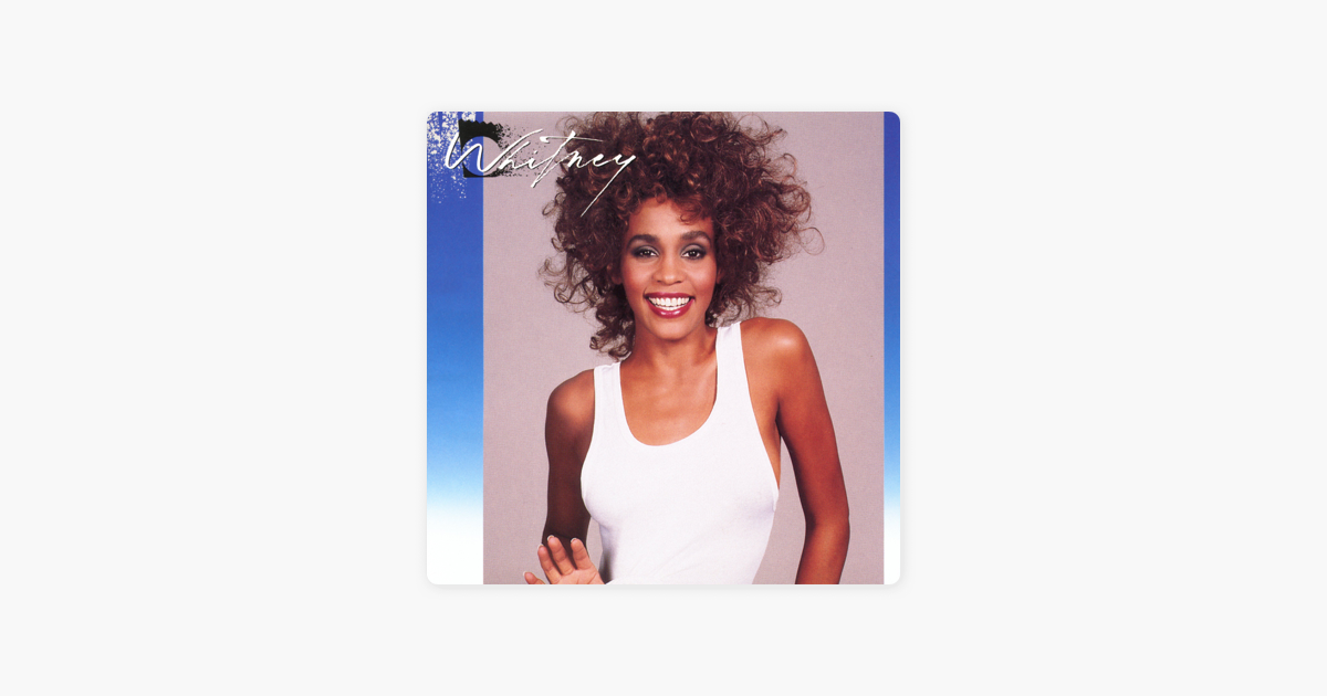 ‎i Wanna Dance With Somebody (who Loves Me) By Whitney Houston On Apple Music