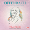 """Orpheus In the Underworld: """"Overture"""" - Prague Symphony Orchestra & Václav Smetáček"""