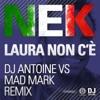 Laura non c'è (Dj Antoine vs Mad Mark Remix) - EP ジャケット写真