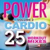 Power Cardio - 25 Workout Mixes Vol. 2 (105 Minutes of Workout Music + Bonus Megamix [132-138 BPM]) ジャケット写真