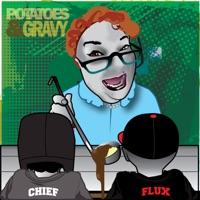 Potatoes & Gravy Mp3 Download