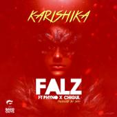 Karishika Feat. Phyno & Chigurl Falz - Falz