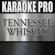 Tennessee Whiskey (Originally Performed by Chris Stapleton) [Instrumental Version] - Karaoke Pro