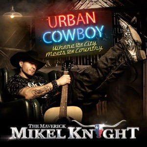 The Maverick Mikel Knight - Cowboy Way