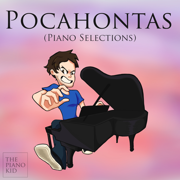 Pocahontas (Piano Selections) - The Piano Kid - The Piano Kid