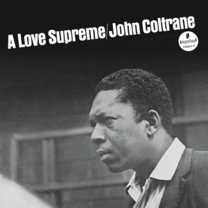 A Love Supreme Mp3 Download