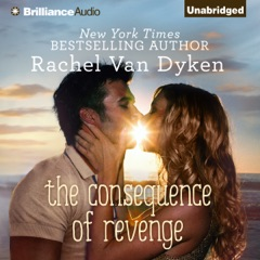 The Consequence of Revenge (Unabridged)