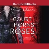A Court of Thorns and Roses (Audio)